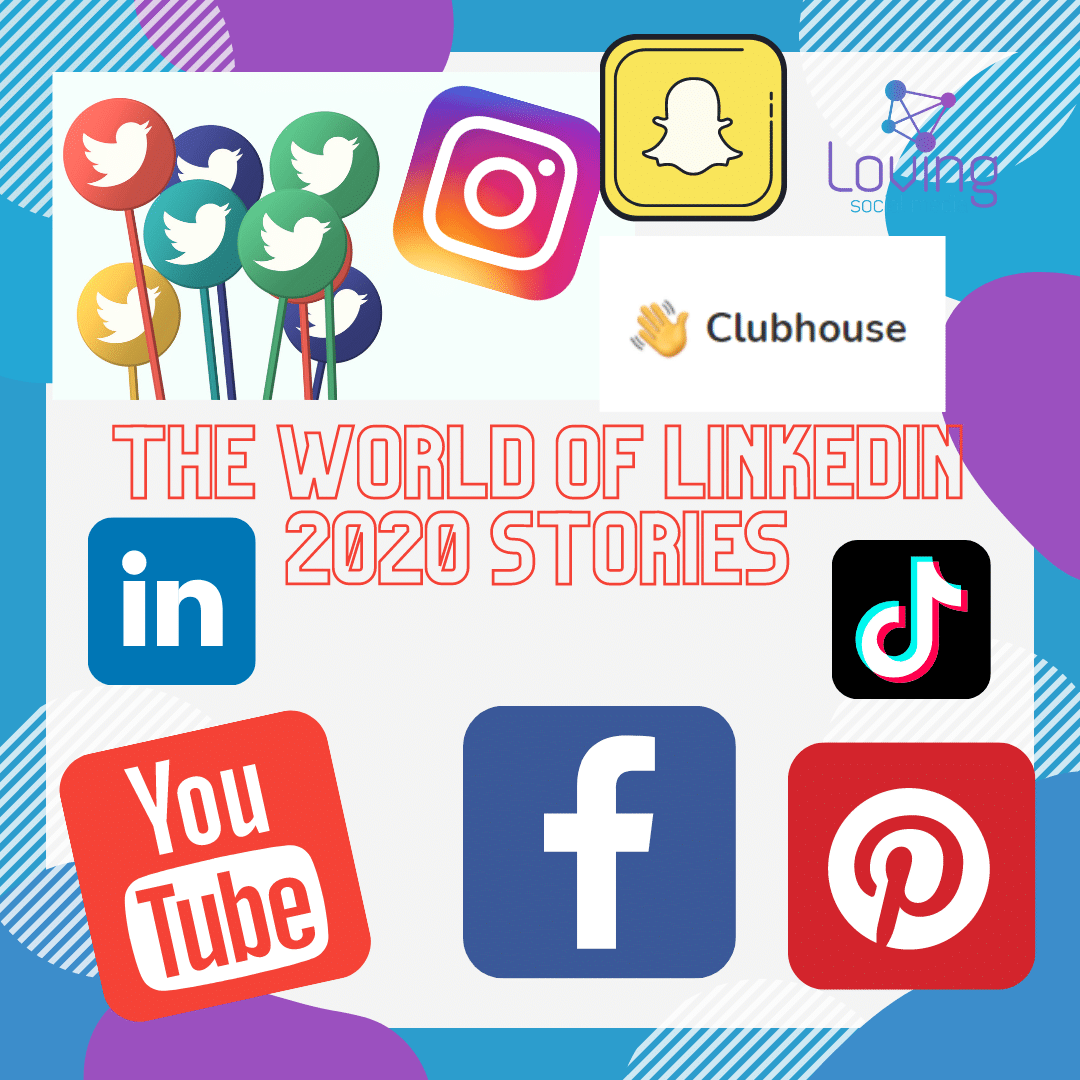 The world of LinkedIn 2020 Stories