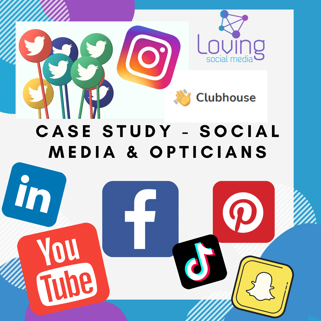 Case Study - Social Media & Opticians